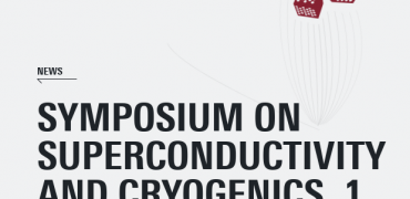 "Symposium over ""Superconductivity and Cryogenics"""